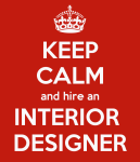 Keep Calm Interior Designer